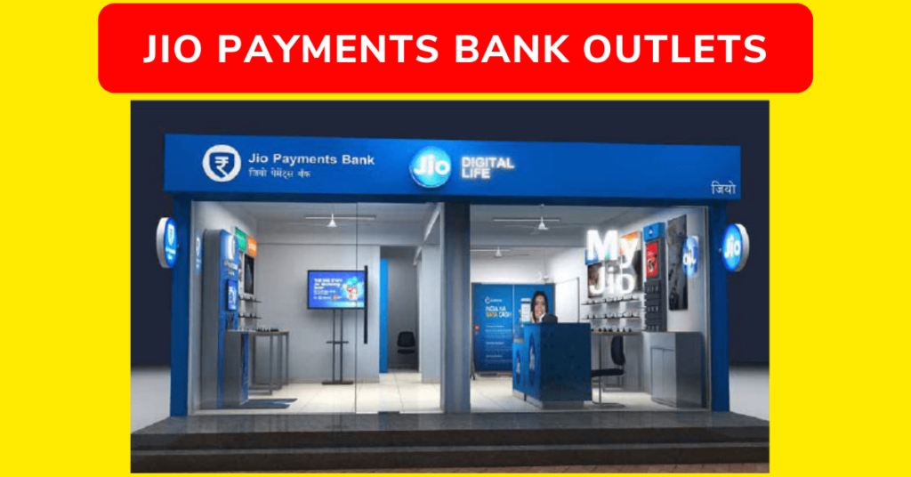 Jio Payments Bank Outlets